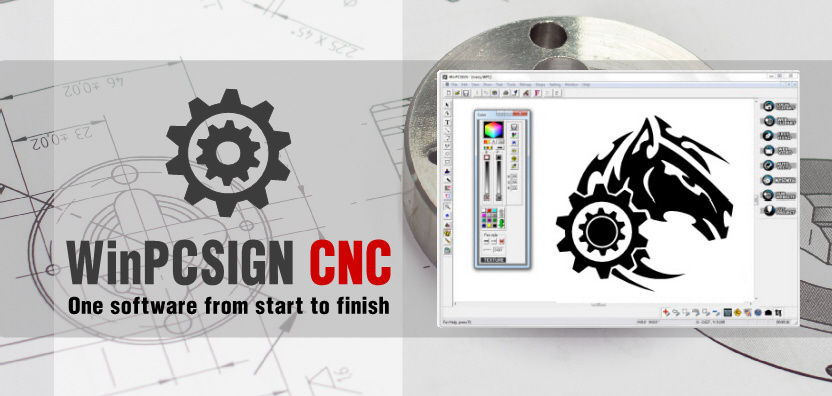 WinPCSIGN CNC - One software from start to finish